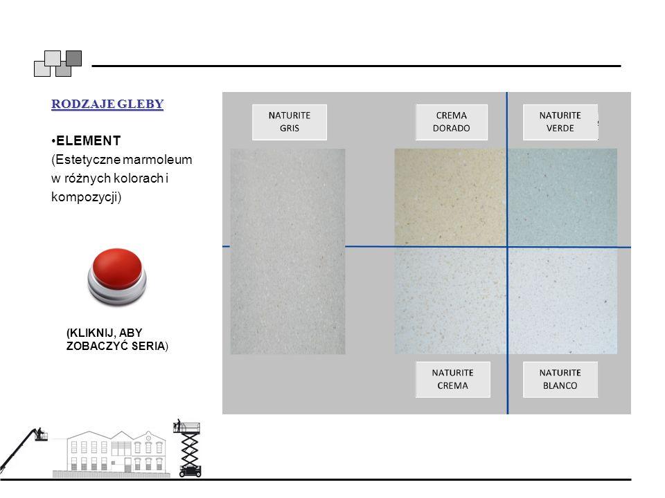 RODZAJE GLEBY ELEMENT (Estetyczne marmoleum w różnych kolorach i kompozycji) (KLIKNIJ, ABY ZOBACZYĆ SERIA)