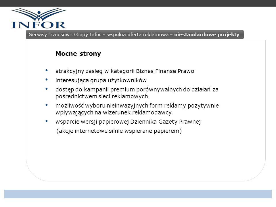 PAKIET BIZNES Serwisy biznesowe Grupy Infor – wspólna oferta reklamowa – pakiety reklamowe