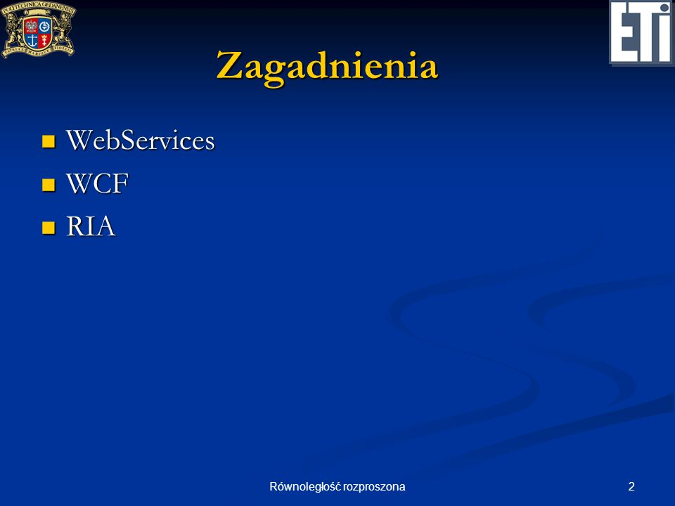 23Równoległość rozproszona WCF WCF (Windows Communication Foundation) WCF (Windows Communication Foundation) następna generacja usług sieciowych następna generacja usług sieciowych współpracuje z webserwisami przez SOAP współpracuje z webserwisami przez SOAP zwiększa szybkość wywołania zwiększa szybkość wywołania używa binarnej prezentacji struktury danych w XML a używa binarnej prezentacji struktury danych w XML a