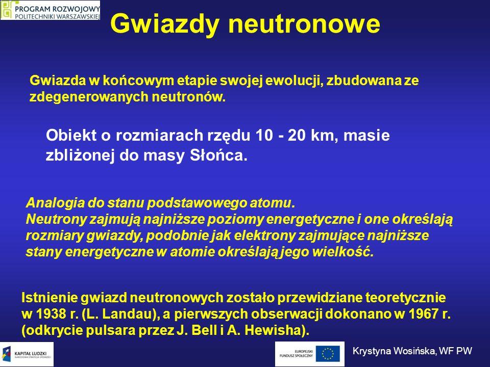 Rozmiary gwiazdy neutronowej Krystyna Wosińska, WF PW