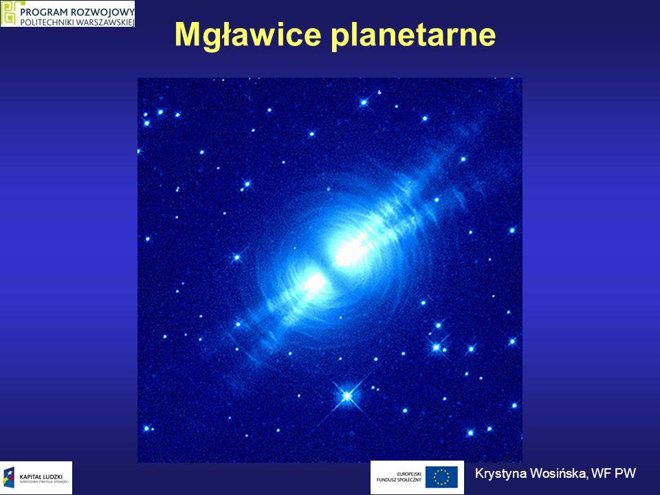 Mgławice planetarne Krystyna Wosińska, WF PW