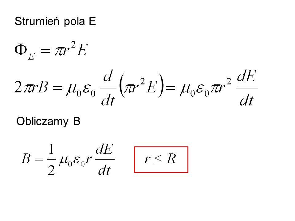 Przykład 5 M W obszarze o promieniu r =2, współistnieją skierowane zgodnie i prostopadle do powierzchni pola elektryczne i magnetyczne.