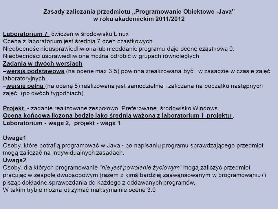 Zasady zaliczania przedmiotu Programowanie Obiektowe -Java