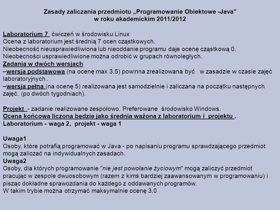 Literatura http:/republika.pl/arturt/java/index.htm Thinking in Java - Bruce Eckel Java Receptury - Ian F.