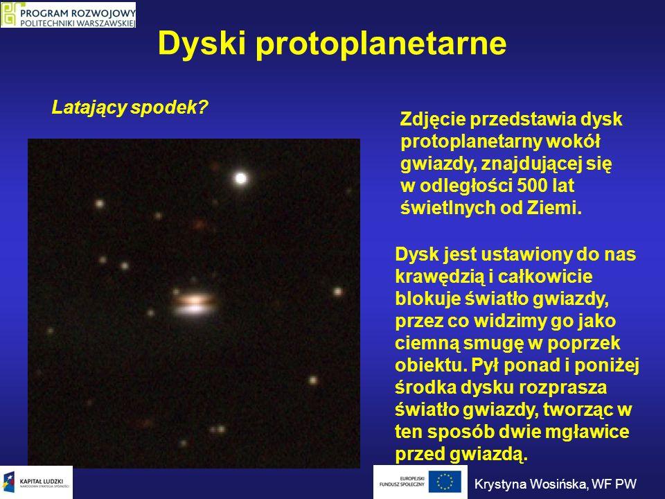 Dyski protoplanetarne Latający spodek? Zdjęcie przedstawia dysk protoplanetarny wokół gwiazdy, znajdującej się w odległości 500 lat świetlnych od Ziem