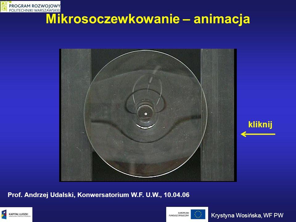 Mikrosoczewkowanie – animacja Prof. Andrzej Udalski, Konwersatorium W.F. U.W., 10.04.06 kliknij Krystyna Wosińska, WF PW