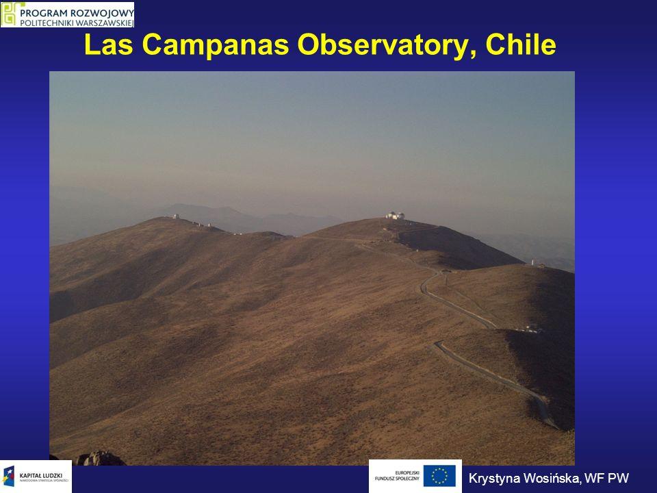 Las Campanas Observatory, Chile Krystyna Wosińska, WF PW