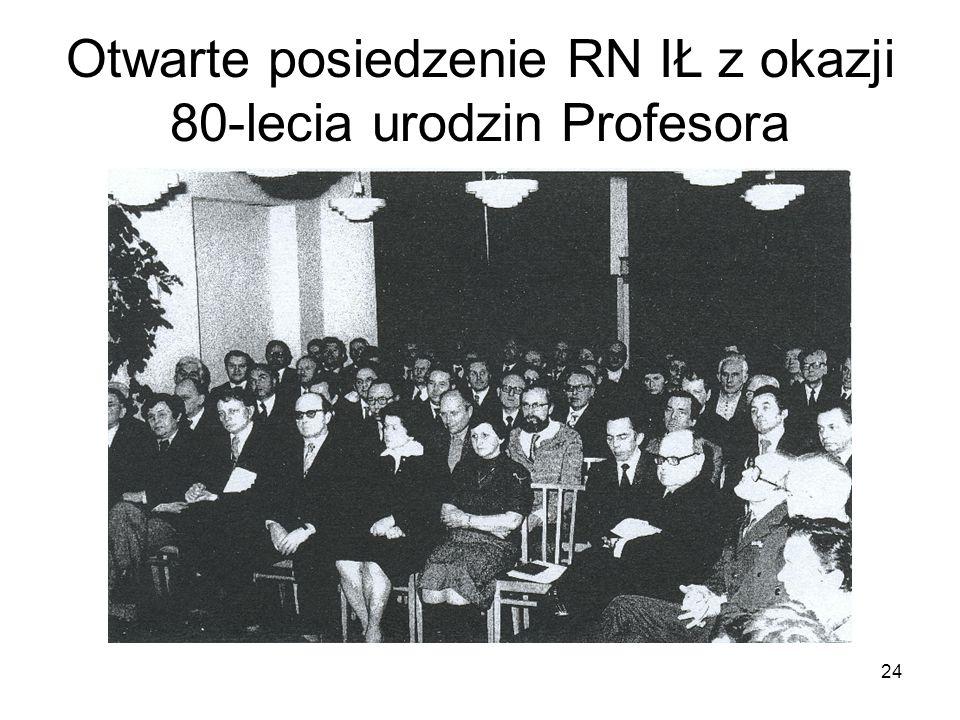 24 Otwarte posiedzenie RN IŁ z okazji 80-lecia urodzin Profesora