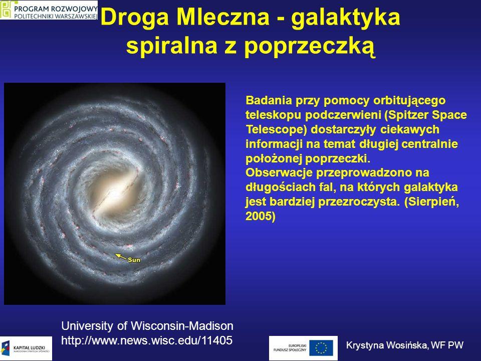 Droga Mleczna - galaktyka spiralna z poprzeczką Badania przy pomocy orbitującego teleskopu podczerwieni (Spitzer Space Telescope) dostarczyły ciekawyc