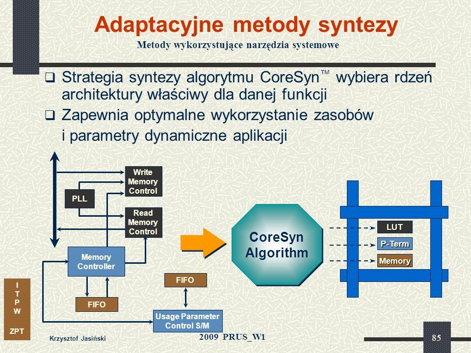 I T P W ZPT 2009 PRUS_W1 Krzysztof Jasiński 84 Analizator Logiczny SignalTap Użytkownik definiuje sygnały, punkty do kontroli i zbierania danych testo