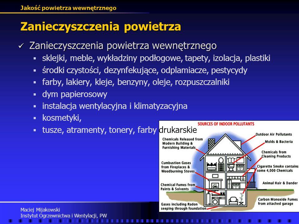 Jakość powietrza wewnętrznego Maciej Mijakowski Instytut Ogrzewnictwa i Wentylacji, PW Zanieczyszczenia powietrza Tlenki azotu - źródła Tlenki azotu -