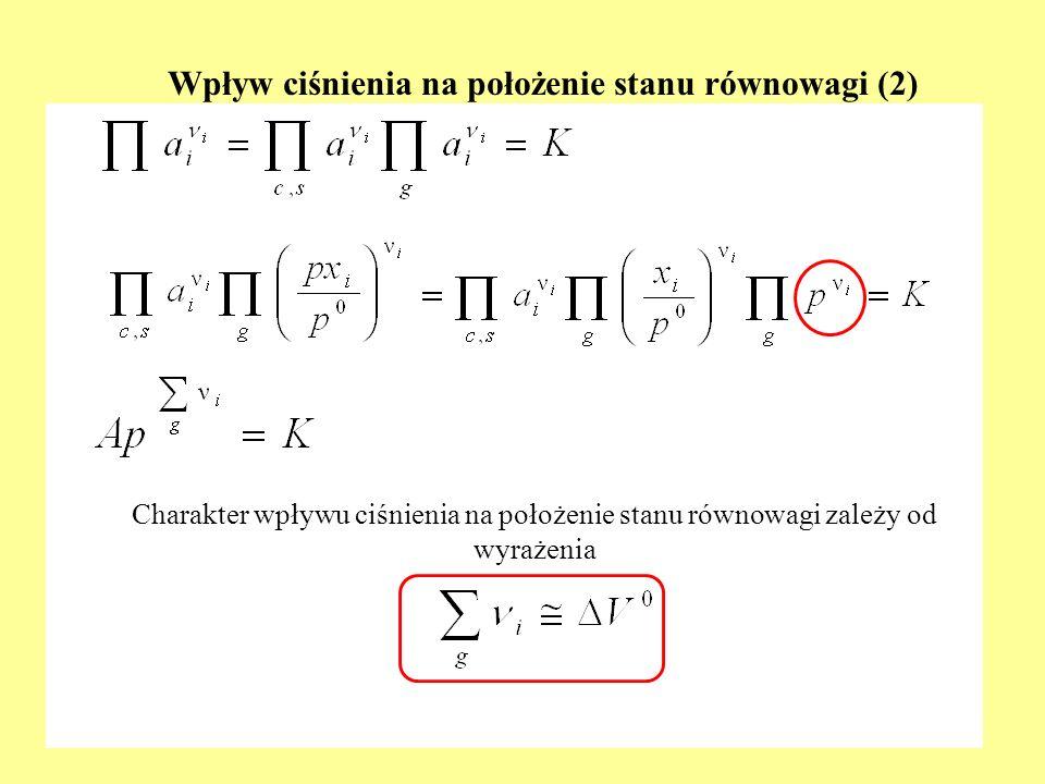 Wpływ ciśnienia na położenie stanu równowagi (3) 1.