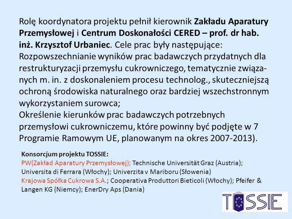 Rolę koordynatora projektu pełnił kierownik Zakładu Aparatury Przemysłowej i Centrum Doskonałości CERED – prof. dr hab. inż. Krzysztof Urbaniec. Cele