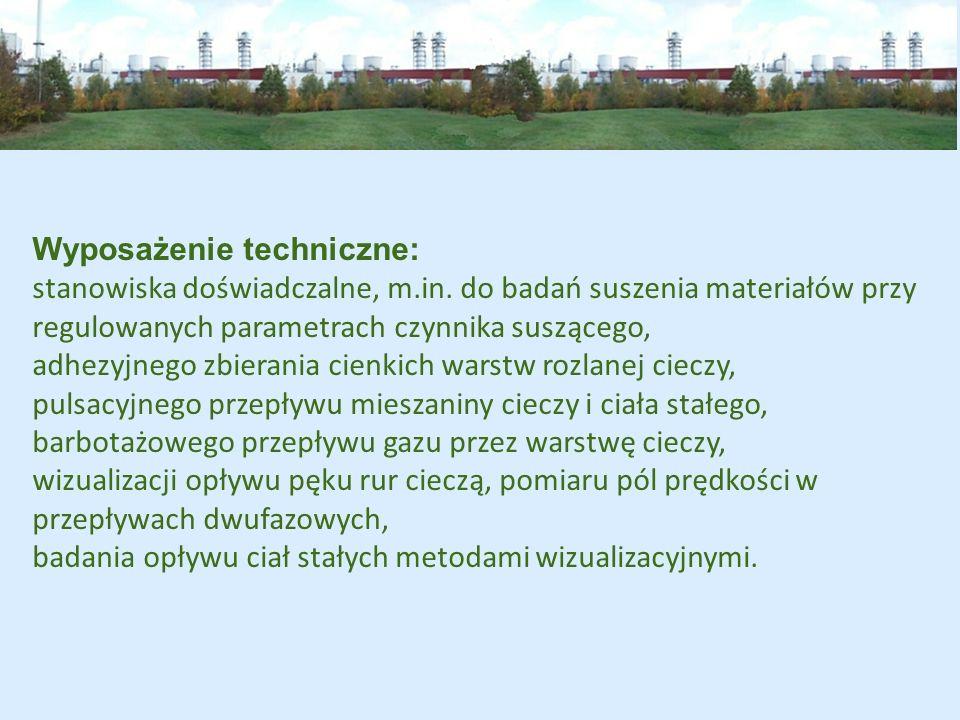 Wyposażenie techniczne: urządzenia pomiarowe, m.in.