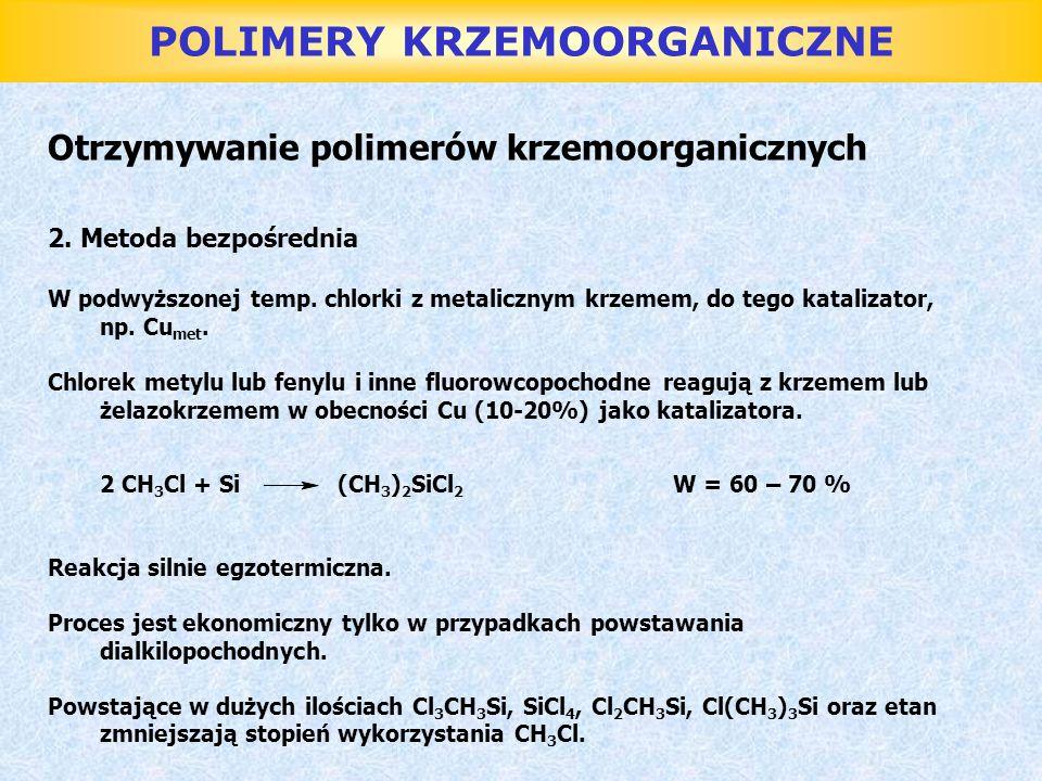 POLIMERY KRZEMOORGANICZNE Oleje silikonowe Do syntezy olejów silikonowych stosuje się: Monomery dwufunkcyjne: (CH 3 ) 2 SiCl 2, PhCH 3 SiCl 2, Ph 2 SiCl 2, Et 2 SiCl 2, MeEtSiCl 2 Monomery jednofunkcyjne: Na 3 SiCl Na proces składa się: 1.