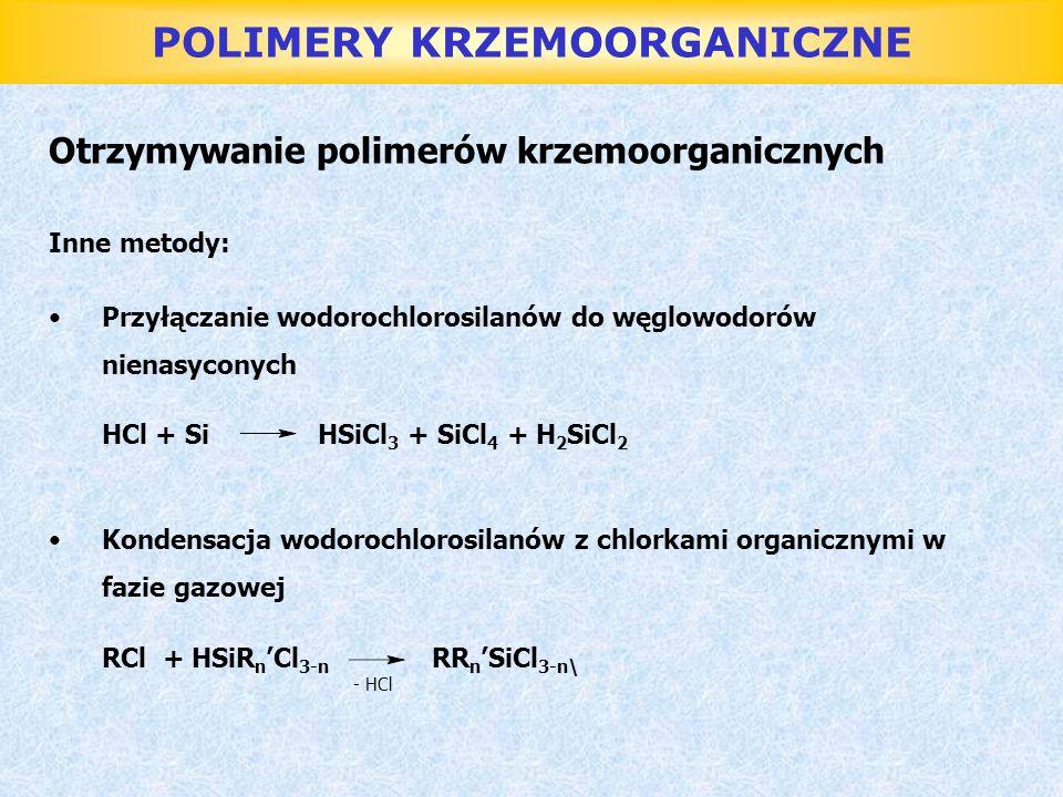 POLIMERY KRZEMOORGANICZNE Zastosowanie olejów krzemoorganicznych oleje hydrauliczne oleje smarne media grzewcze oleje do pomp dyfuzyjnych ciekłe dielektryki (mała polarność) dodatki do farb, emalii, lakierów, past,maści, kosmetyków środki przeciwpieniące