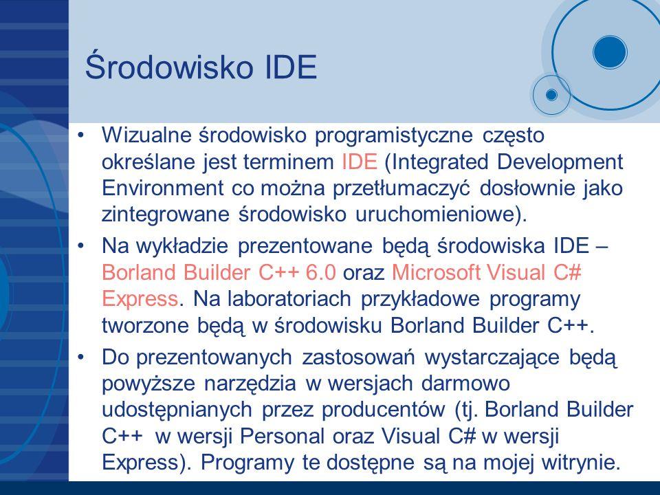 Środowisko IDE Okno środowiska Borland Builder C++ podzielone jest na 3 zasadnicze części: –Paletę narzędzi oraz paletę komponentów, –Inspektor obiektów, –Formularz.
