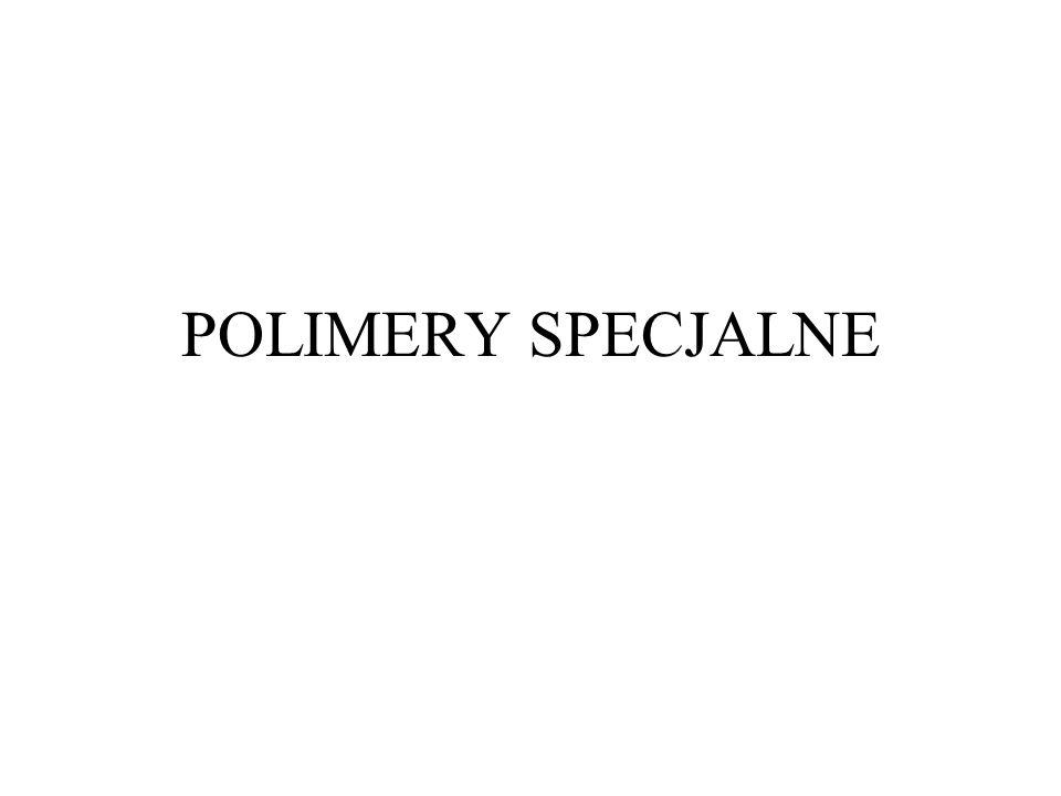 POLIMERY SPECJALNE