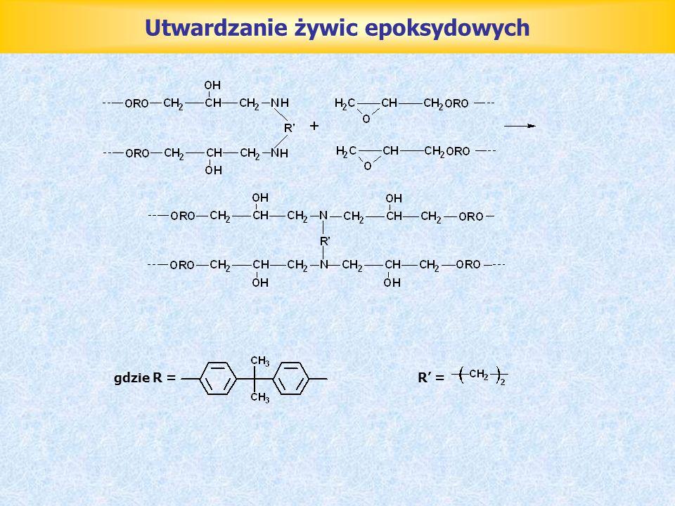 Utwardzanie żywic epoksydowych gdzie R =R =