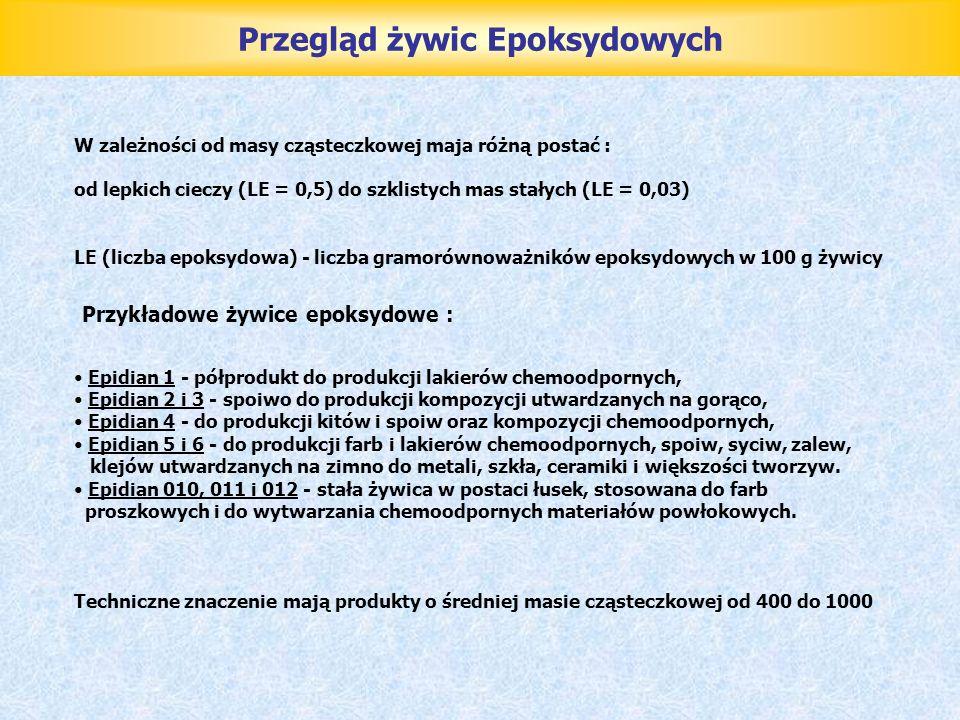 Surowce do produkcji żywic epoksydowych ٭ Epichlorohydryna t w : 117-118˚C bezbarwna ciecz niemieszająca się z wodą,mieszająca się z rozpuszczalnikami organicznymi lub Epichlorohydryna