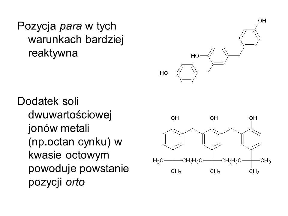 Pozycja para w tych warunkach bardziej reaktywna Dodatek soli dwuwartościowej jonów metali (np.octan cynku) w kwasie octowym powoduje powstanie pozycj