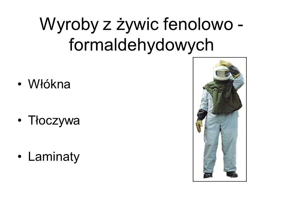 Wyroby z żywic fenolowo - formaldehydowych Włókna Tłoczywa Laminaty