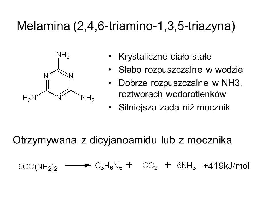 Melamina (2,4,6-triamino-1,3,5-triazyna) Krystaliczne ciało stałe Słabo rozpuszczalne w wodzie Dobrze rozpuszczalne w NH3, roztworach wodorotlenków Si