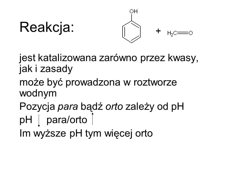 Reakcja: jest katalizowana zarówno przez kwasy, jak i zasady może być prowadzona w roztworze wodnym Pozycja para bądź orto zależy od pH pH para/orto I