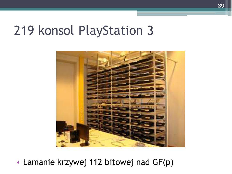 Łamanie krzywej 112 bitowej nad GF(p) 39 219 konsol PlayStation 3