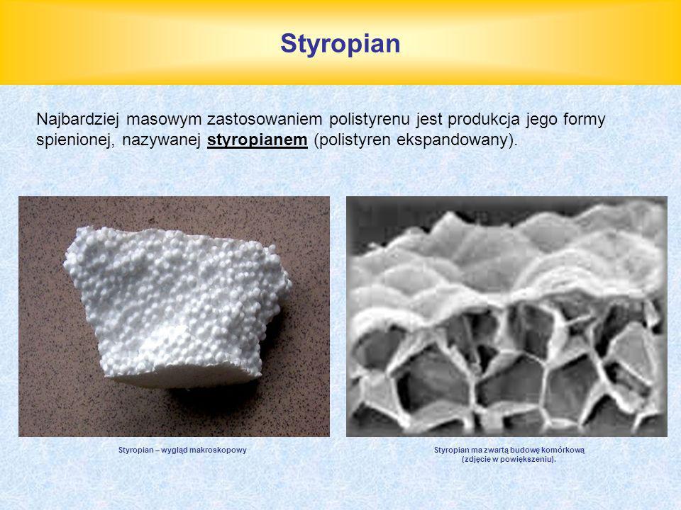 Styropian Najbardziej masowym zastosowaniem polistyrenu jest produkcja jego formy spienionej, nazywanej styropianem (polistyren ekspandowany). Styropi