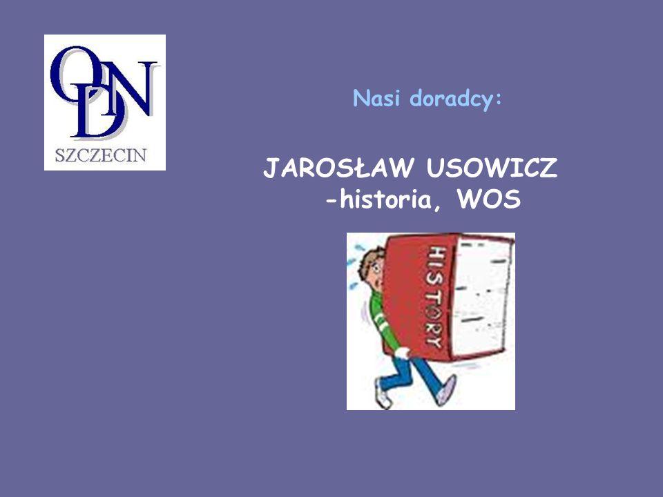 JAROSŁAW USOWICZ -historia, WOS Nasi doradcy:
