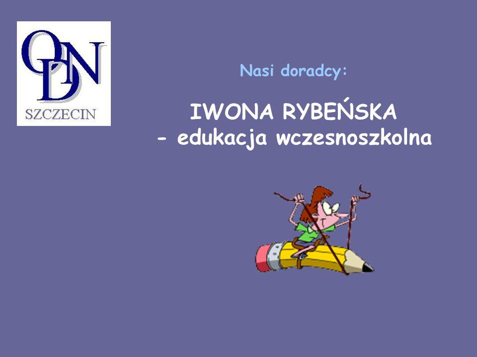 Nasi doradcy: IWONA RYBEŃSKA - edukacja wczesnoszkolna