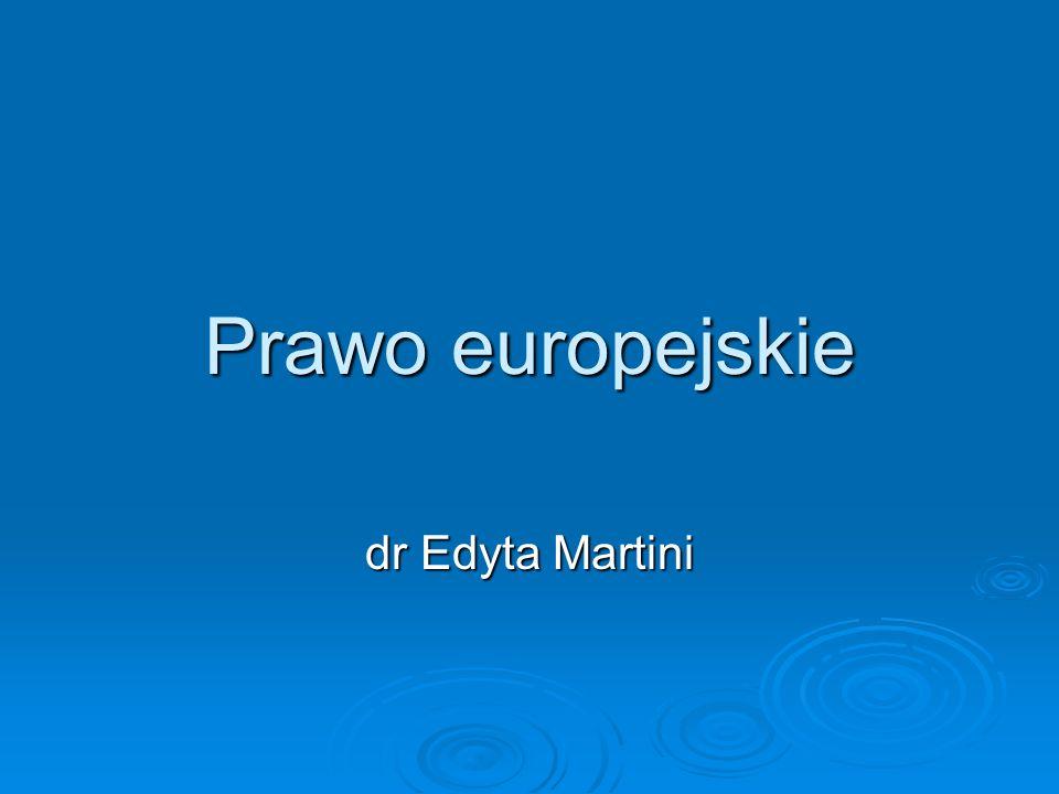 Prawo europejskie dr Edyta Martini