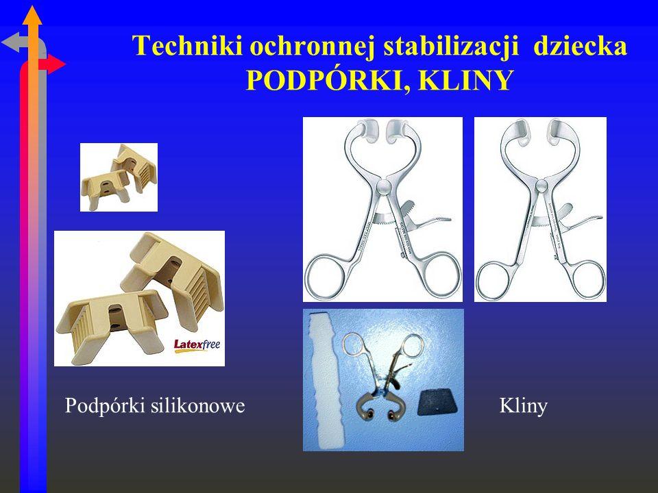 Techniki ochronnej stabilizacji dziecka PODPÓRKI, KLINY Podpórki silikonowe Kliny