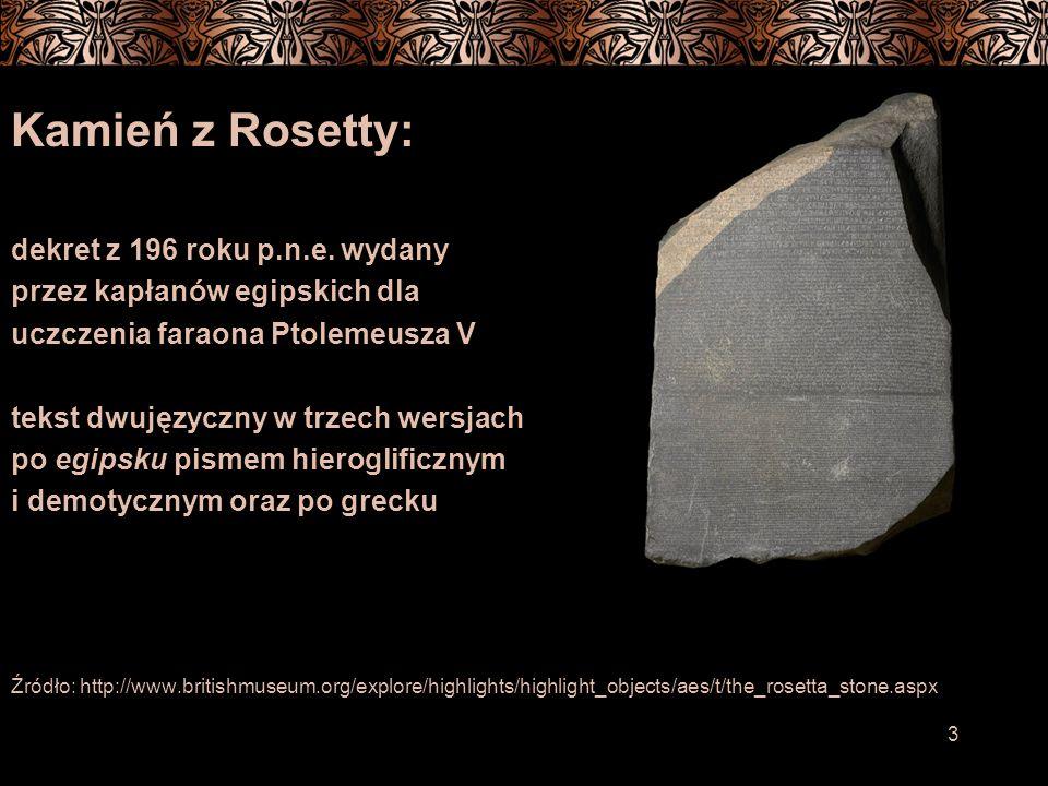 3 Kamień z Rosetty: dekret z 196 roku p.n.e.