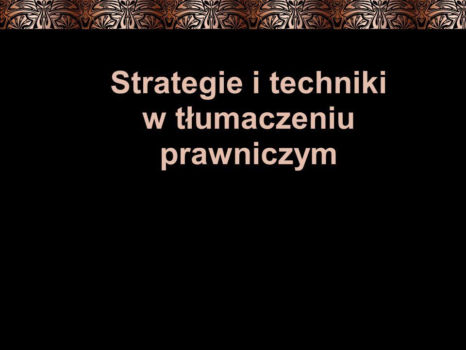 Strategie i techniki w tłumaczeniu prawniczym 4