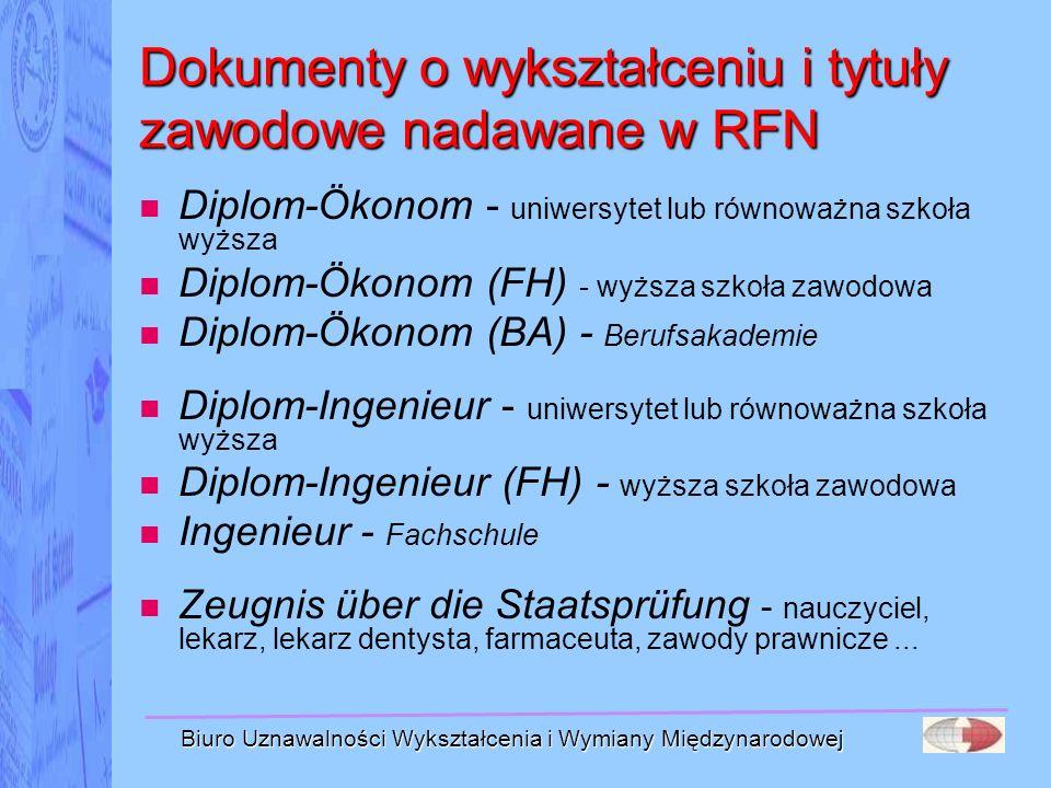 Biuro Uznawalności Wykształcenia i Wymiany Międzynarodowej Dokumenty o wykształceniu i tytuły zawodowe nadawane w RFN Diplom-Ökonom - uniwersytet lub