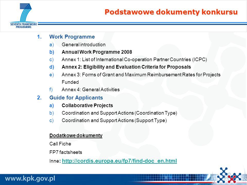 GUIDE FOR APPLICANTS ENERGY THEME COLLABORATIVE PROJECT Call identifier: FP7-ENERGY-2008-1 Etap 1 Deadline: 26 lutego 2008, godz.