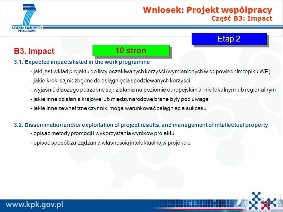 Wniosek: Projekt współpracy Wniosek: Projekt współpracy Część B3: Impact B3. Impact 3.1. Expected impacts listed in the work programme - jaki jest wkł