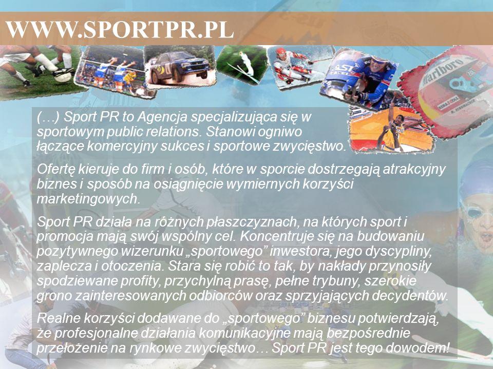 WWW.SPORTPR.PL (…) Sport PR to Agencja specjalizująca się w sportowym public relations. Stanowi ogniwo łączące komercyjny sukces i sportowe zwycięstwo