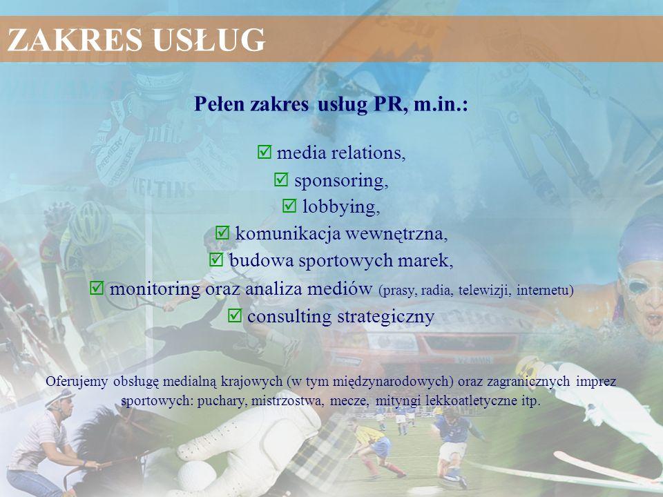 Pełen zakres usług PR, m.in.: media relations, sponsoring, lobbying, komunikacja wewnętrzna, budowa sportowych marek, monitoring oraz analiza mediów (