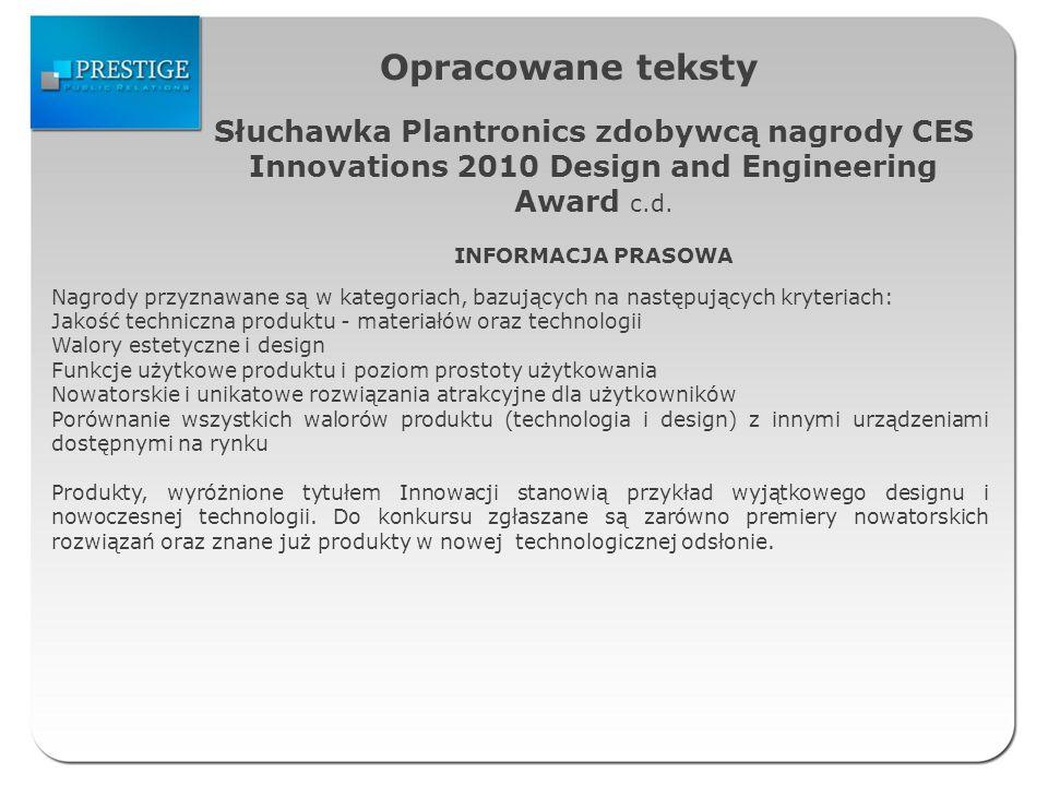 Opracowane teksty Słuchawka Plantronics zdobywcą nagrody CES Innovations 2010 Design and Engineering Award c.d.