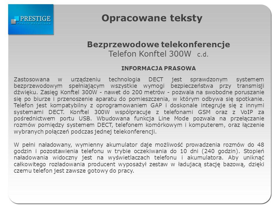 Opracowane teksty Bezprzewodowe telekonferencje Telefon Konftel 300W c.d.