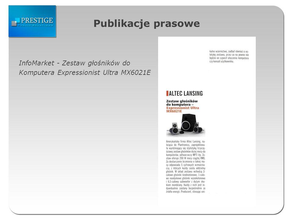 Publikacje prasowe InfoMarket - Zestaw głośników do Komputera Expressionist Ultra MX6021E