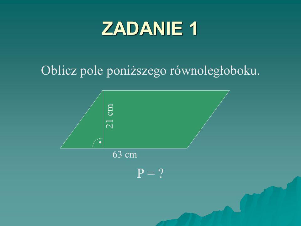 PRZYKŁAD 3. 17 cm 2,6 dm 2,6 dm = 26 cm 17 26 = 442 P = 442 cm 2
