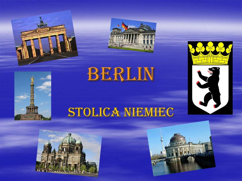 Berlin Stolica Niemiec