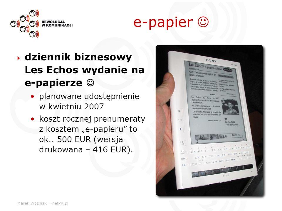 Marek Woźniak – netPR.pl e-papier dziennik biznesowy Les Echos wydanie na e-papierze planowane udostępnienie w kwietniu 2007 koszt rocznej prenumeraty