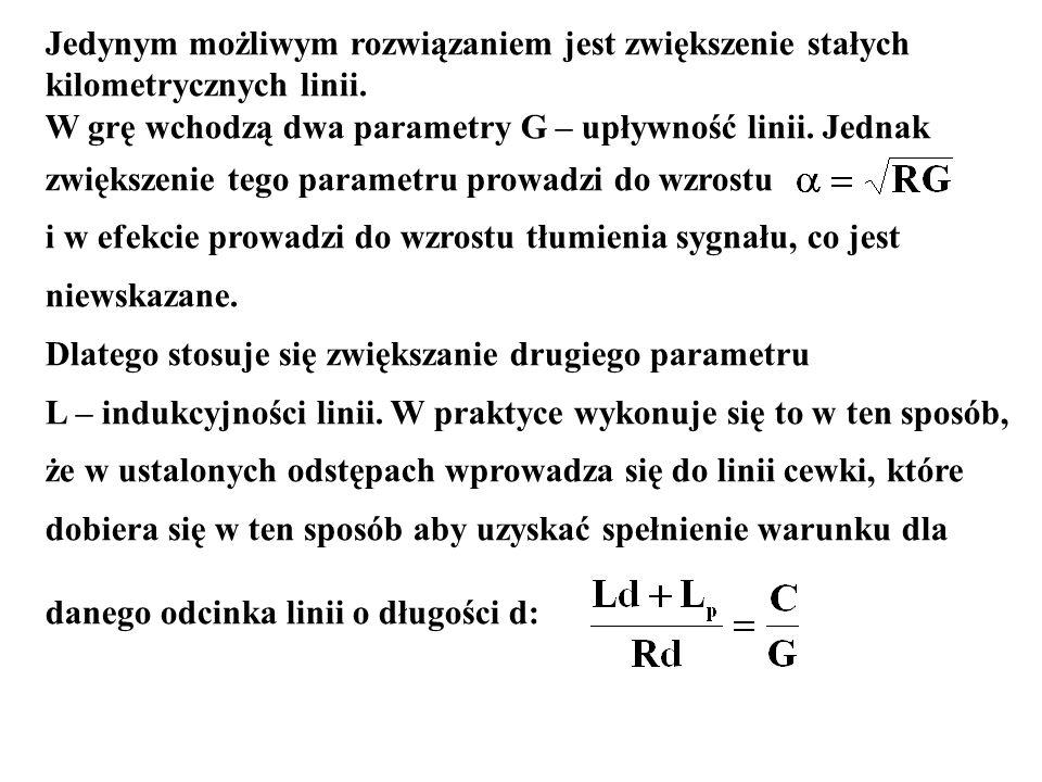 Jedynym możliwym rozwiązaniem jest zwiększenie stałych kilometrycznych linii. W grę wchodzą dwa parametry G – upływność linii. Jednak zwiększenie tego