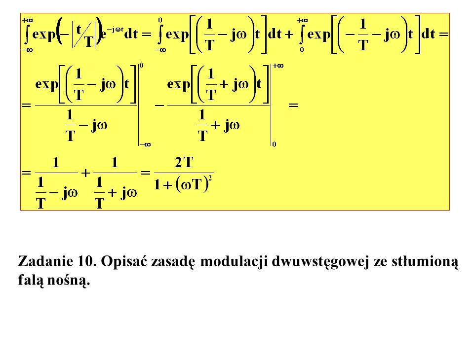 Zadanie 10. Opisać zasadę modulacji dwuwstęgowej ze stłumioną falą nośną.