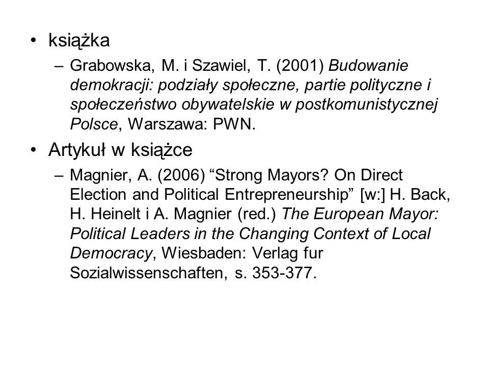książka –Grabowska, M. i Szawiel, T. (2001) Budowanie demokracji: podziały społeczne, partie polityczne i społeczeństwo obywatelskie w postkomunistycz